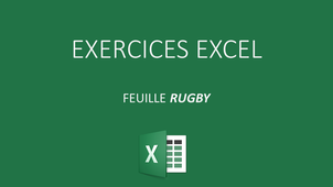 EXCEL EXERCICE RUGBY